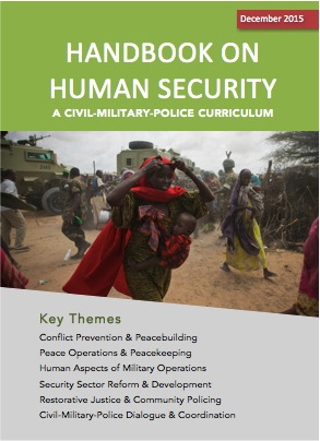 Handbook On Human Security: A Civil-Military-Police Curriculum