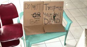 "Chicken War Sign saying ""Do not tresspass or you will be dead"""