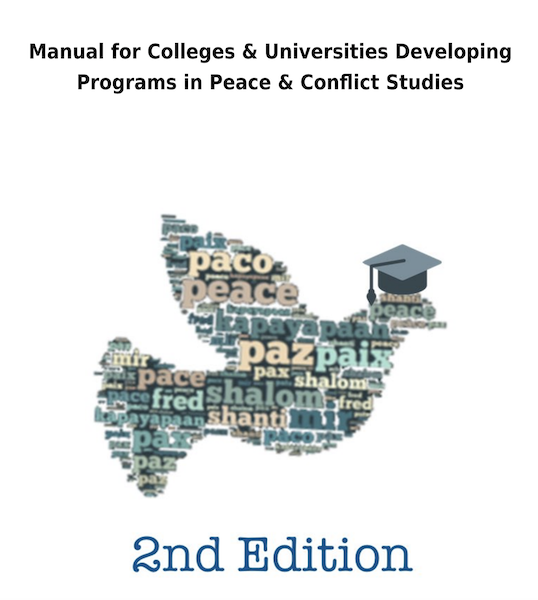 Cover to Manual for Colleges & Universities Developing Programs in Peace & Conflict Studies - dove made up of peace words with cap